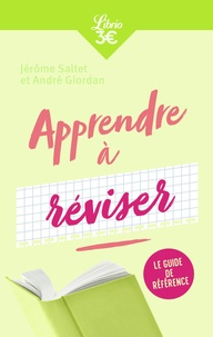André Giordan et Jérôme Saltet - Apprendre à réviser.