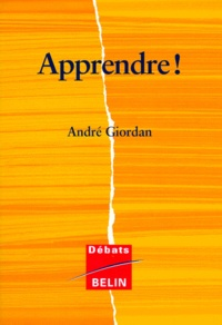 André Giordan - Apprendre !.