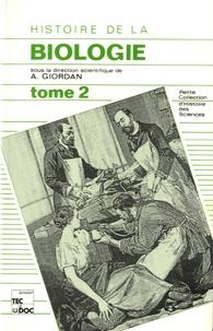 André Giordan - Histoire de la biologie - Tome 2.