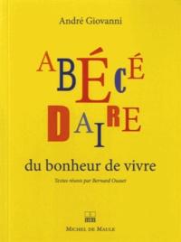 André Giovanni - Abécédaire du bonheur de vivre.