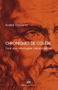 André Giovanni - Chroniques de colère face aux idéologies mensongères.