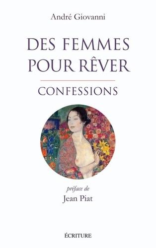 André Giovanni - Des femmes pour rêver - Confessions.