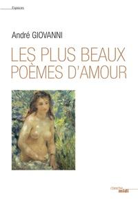 André Giovanni - Les plus beaux poèmes d'amour.