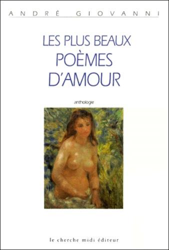 André Giovanni - Les plus beaux poèmes d'amour - Anthologies.