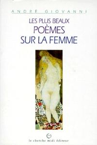 André Giovanni - Les plus beaux poèmes sur la femme.