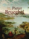 André Giovanni - Pieter Brueghel, peintre de l'ordre naturel 1525-1569.