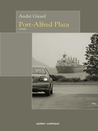 André Girard - Port-Alfred Plaza.