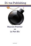 André Girod - Macron Premier vs Le Pen Bis.
