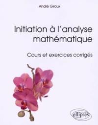 Galabria.be Initiation à l'analyse mathématique - Cours et exercices corrigés Image