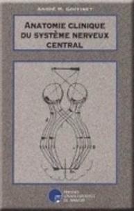 André Goffinet - Anatomie clinique du système nerveux central.