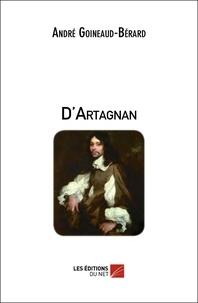 André Goineaud-Bérard - D'Artagnan.