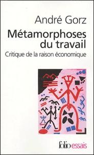 André Gorz - Métamorphoses du travail - Critique de la raison économique.