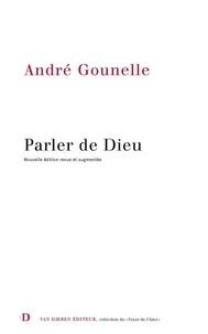 André Gounelle - Parler de Dieu.