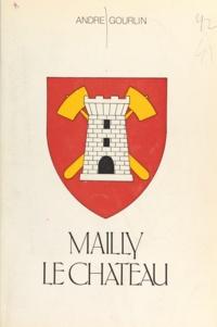 André Gourlin et Alain Beherec - Mailly-le-château.