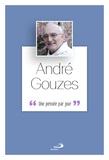André Gouzes - André Gouzes, une pensée par jour.