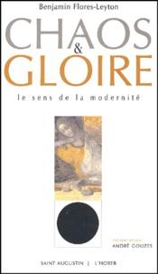 André Gouzes - Chaos & gloire - Le sens de la modernité.