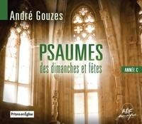 André Gouzes - Psaumes des dimanches et fêtes - Année C.