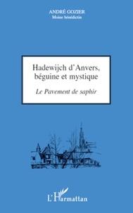 André Gozier - Hadewijch d'Anvers, béguine et mystique - Le Pavement de saphir.