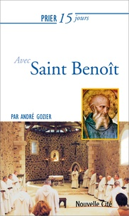 André Gozier - Prier 15 jours avec saint Benoît.