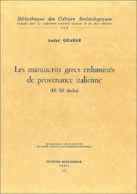 André Grabar - Les manuscrits grecs enluminés de provenance italienne - IX-XIe siècles.