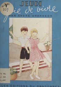André Grangeon - Jeudi - Joie de vivre.