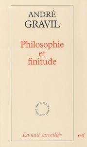 André Gravil - Philosophie et finitude.