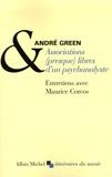 André Green et Maurice Corcos - Associations (presque) libres d'un psychanalyste.