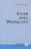 André Green - Jouer avec Winnicott.