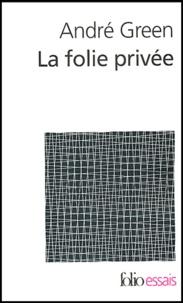 La folie privée. Psychanalyse des cas-limites.pdf