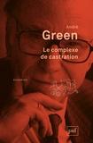 André Green - Le complexe de castration.