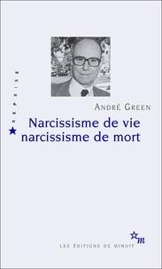 André Green - Narcissisme de vie Narcissisme de mort.