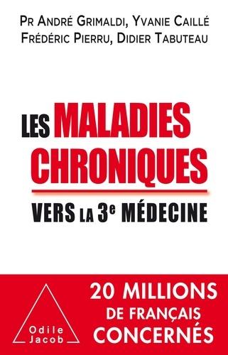 Les maladies chroniques. Vers la troisième médecine