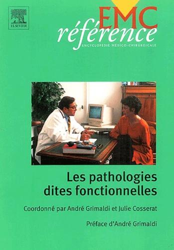 André Grimaldi - Les pathologies dites fonctionnelles.