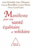 André Grimaldi et Didier Tabuteau - Manifeste pour une santé égalitaire et solidaire - [Bandeau : 123 personnalités s'engagent].