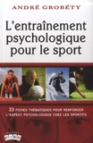 André Grobéty - L'entraînement psychologique pour le sport.