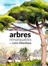 André Guéry et Benoît Lesne - Arbres remarquables de Loire-Atlantique.