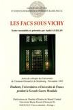 André Gueslin - Les facs sous Vichy - Etudiants, universitaires et universités de France pendant la Seconde Guerre mondiale.