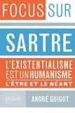 André Guigot - Focus sur Sartre - L'existentialisme est un humaniste - L'être & le néant.