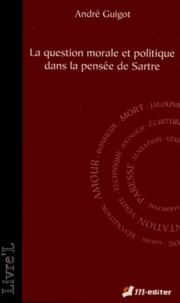 La question morale et politique dans la pensée de Sartre.pdf