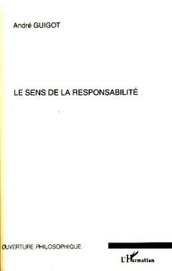 André Guigot - Le sens de la responsabilité.
