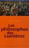 André Guigot - Les philosophes des Lumières.