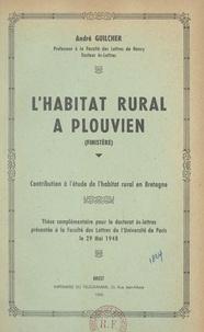 André Guilcher - L'habitat rural à Plouvien (Finistère) : contribution à l'étude de l'habitat rural en Bretagne - Thèse complémentaire pour le Doctorat ès-lettres présentée à la Faculté des lettres de l'Université de Paris, le 29 mai 1948.