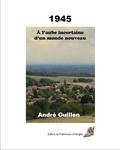 André Guillen - A l'aube incertaine d'un monde nouveau - 1945.