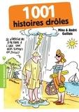 André Guillois et Mina Guillois - 1001 histoires drôles.