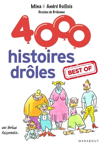 André Guillois et Mina Guillois - 4 000 histoires drôles.