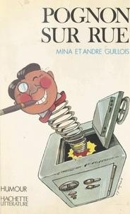 André Guillois et Mina Guillois - Pognon sur rue.