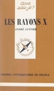 André Guinier et Paul Angoulvent - Les rayons X.