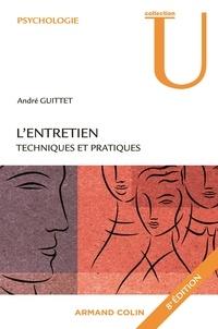 André Guittet - L'entretien - Techniques et pratiques.