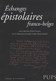 André Guyaux et Sophie Vanden Abeele-Marchal - Echanges épistolaires franco-belges.