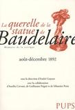 André Guyaux et Aurélia Cervoni - La querelle de la statue de Baudelaire (août-décembre 1892).